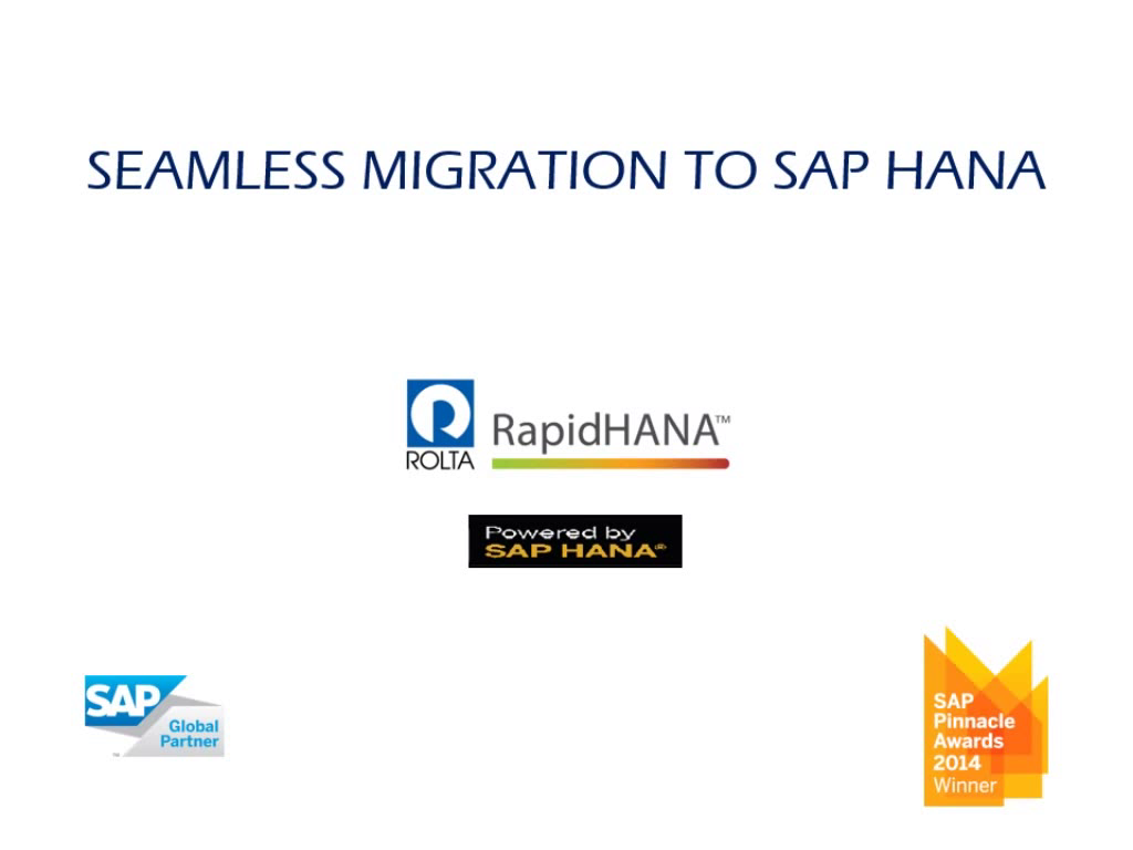 Rolta SmartMigrate™ for SAP HANA®